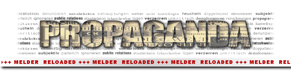 Propaganda-Melder Reloaded